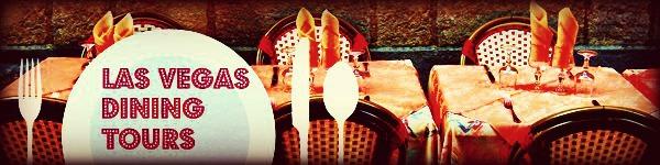 LAS VEGAS DINING TOURS